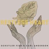 Restless Heart by Schuyler Fisk