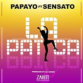 La Patica (feat. Sensato) by Papayo