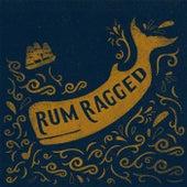 Rum Ragged by Rum Ragged