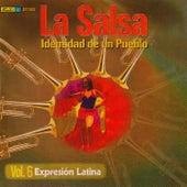 La Salsa: Identidad de un Pueblo, Vol. 6 Expresión Latina by Various Artists