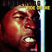Murder Dog Compilation - Ride or Die von Various Artists