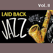 Laid Back Jazz, Vol. II by Various Artists