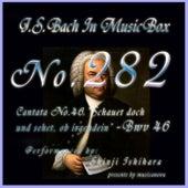 Cantata No. 46, ''Schauet doch und sehet, ob irgendein'', BWV 46 by Shinji Ishihara