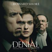 Denial (Original Motion Picture Soundtrack) di Howard Shore