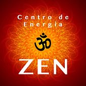 Centro de Energia Zen - Música para Massagem e Massoterapia de Various Artists