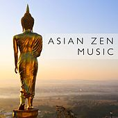 Asian Zen Music - Best Soothing Tracks by Various Artists