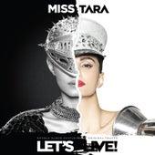Let's Live! de Miss Tara
