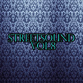Streetsound, Vol. 8 by Various Artists