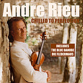 Andre Rieu - Chilled To Perfection de Andre Rieu Und Das Salonorchester Maastricht