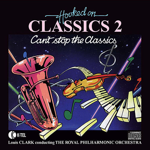Hooked On Classics 2 by Royal Philharmonic Orchestra