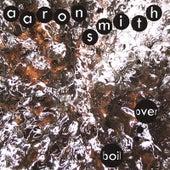 Boil Over von Aaron Smith