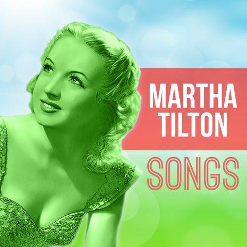 Songs by Martha Tilton