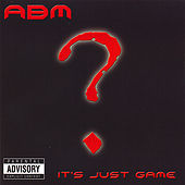 It's Just Game by A.B.M.