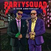 10 Year Anniversary van The Partysquad