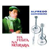 Há festa na Mouraria de Alfredo Marceneiro