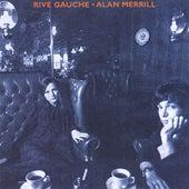 Rive Gauche by Alan Merrill