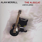 The Aleecat, Live in Japan by Alan Merrill
