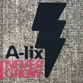 Never Grow von Alix