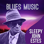 Blues Music de Sleepy John Estes