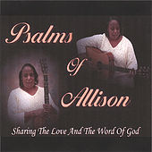 Psalms of Allison by Allison