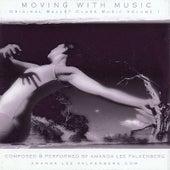 Moving With Music Volume 1 by Amanda Lee Falkenberg