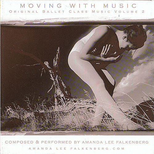 Moving With Music Volume 2 by Amanda Lee Falkenberg