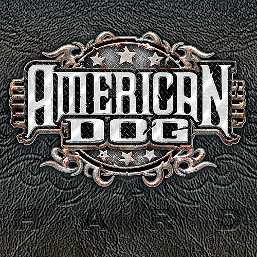 Hard by American Dog