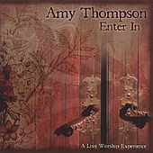 Enter In by Amy Thompson