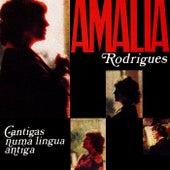 Cantigas numa língua antiga de Amalia Rodrigues