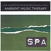 Ambient Nature Spa Relaxation de Ambient Music Therapy
