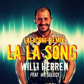 La La Song (LalaConi Remix) von Willi Herren