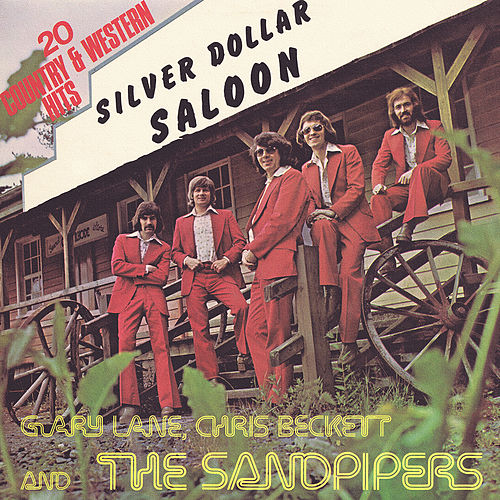 Silver Dollar Saloon by The Sandpipers
