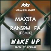 Wake Up Remix (Prod. Polonis) von Maxsta