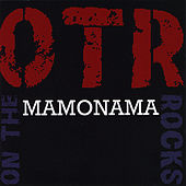 Mamonama by OTR