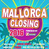 Mallorca Closing 2016 Powered by Xtreme Sound von Various Artists