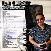 DJ Chart and Friends by Various Artists