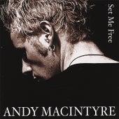 Set Me Free by Andy Macintyre