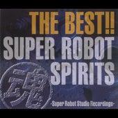 The Best!! Super Robot Spirits -Super Robot Studio Recordings- by Various Artists