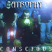 Conscious by Atrophy