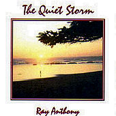 The Quiet Storm by Ray Anthony