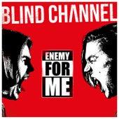 Enemy for Me de Blind Channel