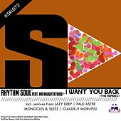 I Want You Back (The Remixes) by Rhythm Soul