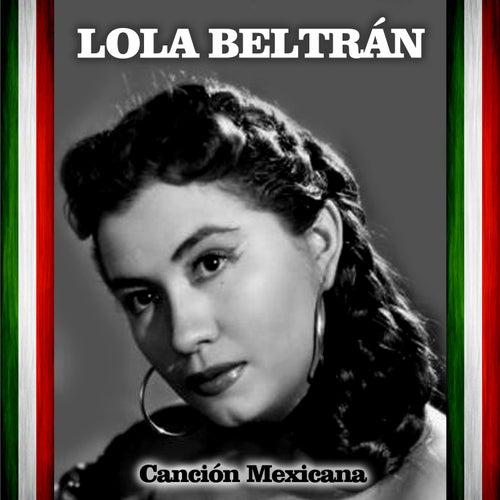 Canción Mexicana by Lola Beltran