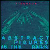 Abstract Figures in the Dark by Tigercub