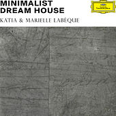 Minimalist Dream House von Various Artists