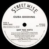 Got the Hots by Cuba Gooding