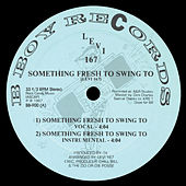 Something Fresh to Swing To / The Other Side de Levi 167