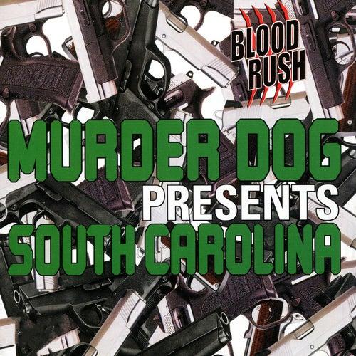 Murder Dog Presents South Carolina [Murder Dog Magazine