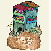 Nail House Party von Various Artists