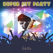 Super Hit Party by Odetta